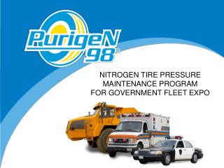 NITROGEN TIRE PRESSURE MAINTENANCE PROGRAM FOR GOVERNMENT FLEET EXPO