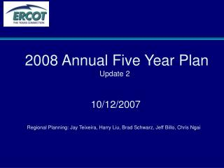 2008 Annual Five Year Plan Update 2