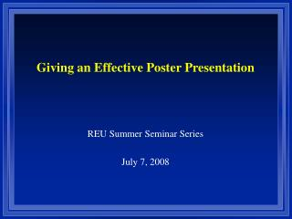 REU Summer Seminar Series July 7, 2008