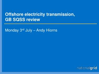 Offshore electricity transmission,  GB SQSS review