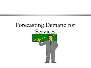 Forecasting Demand for Services