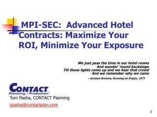 MPI-SEC:  Advanced Hotel    Contracts: Maximize Your ROI, Minimize Your Exposure