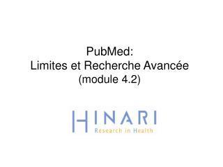 PubMed: Limites  et  Recherche Avancée (module 4.2)