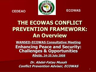 THE ECOWAS CONFLICT PREVENTION FRAMEWORK:  An Overview