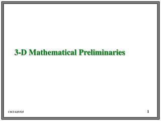 3-D Mathematical Preliminaries