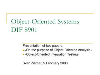 Object-Oriented Systems DIF 8901