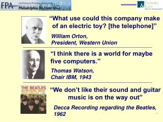 """What use could this company make of an electric toy? [the telephone]"""