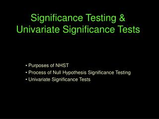 Significance Testing  Univariate Significance Tests