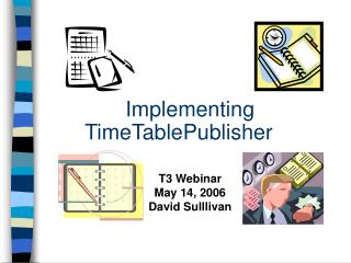 Implementing TimeTablePublisher