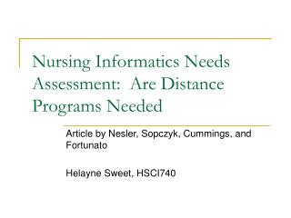 Nursing Informatics Needs Assessment:  Are Distance Programs Needed