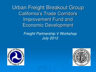Freight Partnership V Workshop  July 2013