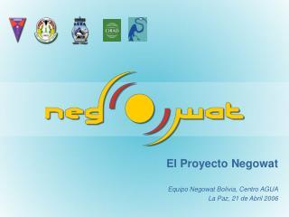 El Proyecto Negowat