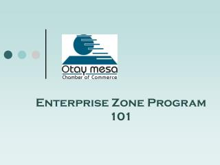 Enterprise Zone Program 101