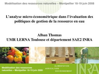 Modélisation des ressources naturelles – Montpellier 18-19 juin 2008