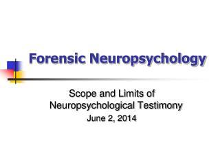 Forensic Neuropsychology