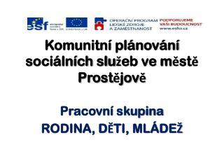 Komunitní plánování sociálních služeb ve městě Prostějově