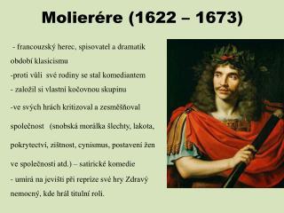 Molierére (1622 – 1673)