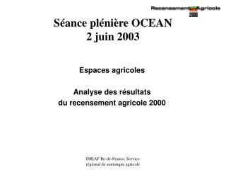Séance plénière OCEAN  2 juin 2003