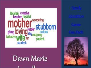 Dawn Marie  Lewallen