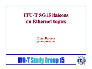 ITU-T SG15 liaisons on Ethernet topics