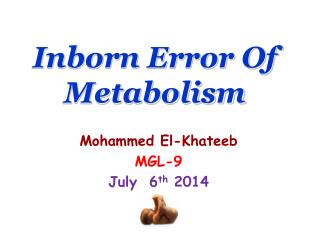 Inborn Error Of Metabolism