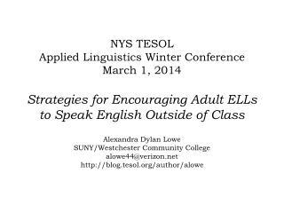 Alexandra Dylan Lowe SUNY/Westchester Community College alowe44@verizon