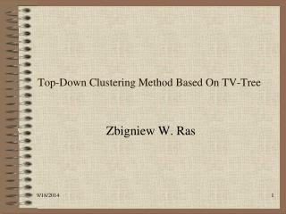 Top-Down Clustering Method Based On TV-Tree