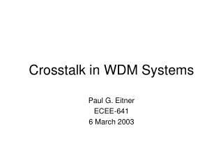 Crosstalk in WDM Systems