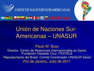 Unión de Naciones Sur-Americanas – UNASUR