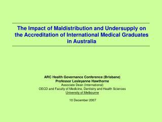 ARC Health Governance Conference (Brisbane) Professor Lesleyanne Hawthorne
