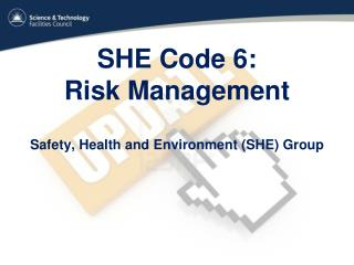 SHE Code 6:  Risk Management