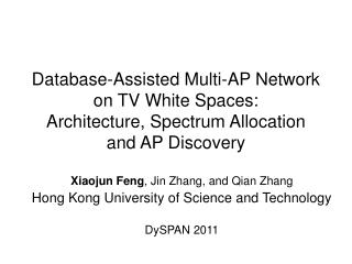Xiaojun Feng , Jin Zhang, and Qian Zhang Hong Kong University of Science and Technology