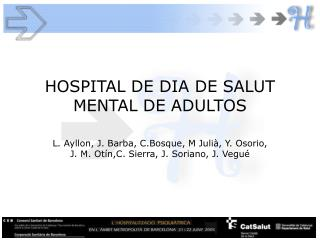 HOSPITAL DE DIA DE SALUT MENTAL DE ADULTOS