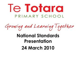 National Standards Presentation 24 March 2010