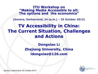 TV Accessibility in China:  The Current Situation, Challenges  and Actions