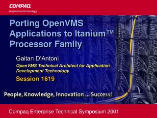Porting OpenVMS Applications to Itanium  Processor Family