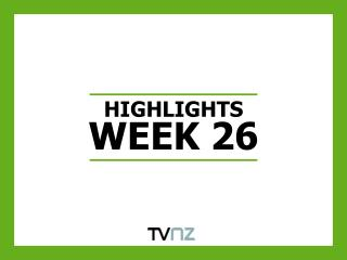 HIGHLIGHTS WEEK 26