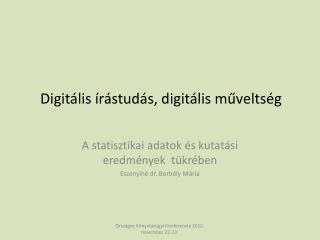 Digitális írástudás, digitális műveltség