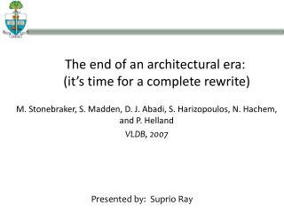 The end of an architectural era:  (it's time for a complete rewrite)