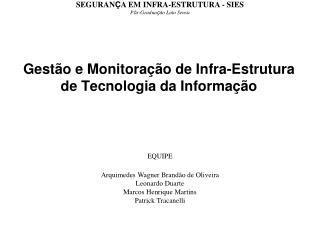 Gest�o e Monitora��o de Infra-Estrutura de Tecnologia da Informa��o