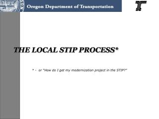 THE LOCAL STIP PROCESS*