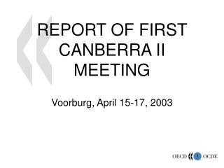 REPORT OF FIRST CANBERRA II MEETING