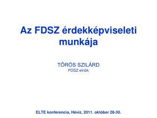 Az FDSZ érdekképviseleti munkája