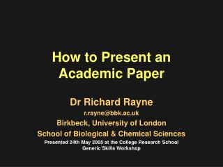 How to Present an  Academic Paper
