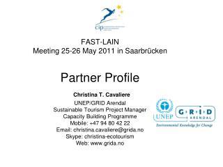Partner Organisation UNEP/GRID-Arendal Teaterplassen 3 N - 4386 Arendal Norway