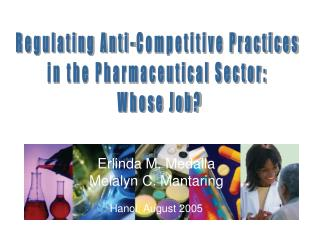 Regulating Anti-Competitive Practices  in the Pharmaceutical Sector:  Whose Job?