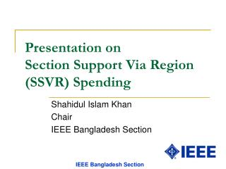 Presentation on  Section Support Via Region (SSVR) Spending