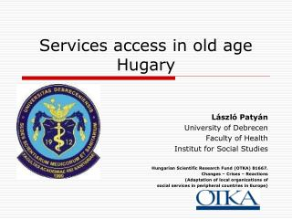 Services access in old age Hugary