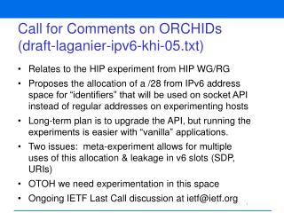 Call for Comments on ORCHIDs (draft-laganier-ipv6-khi-05.txt)