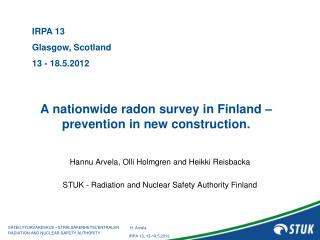 A  nationwide  radon  survey  in Finland – prevention  in new  construction .